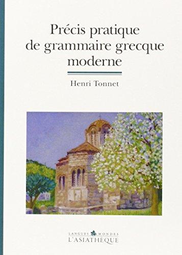 9782915255300: Précis pratique de grammaire grecque moderne (French Edition)