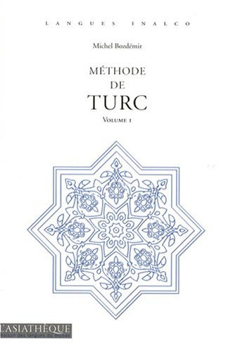 9782915255737: Méthode de turc : Volume 1