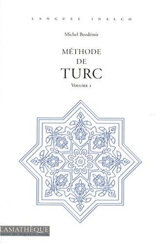 9782915255744: Méthode de turc : Volume 1 (2CD audio)