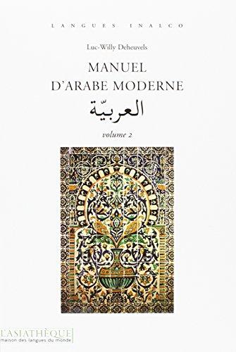 9782915255799: Manuel d'arabe moderne : Volume 2 (Langues Inalco)