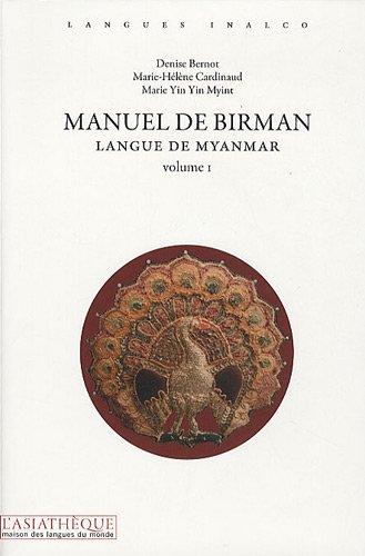 Manuel de birman, v. 01, [avec 2 CD]: Collectif