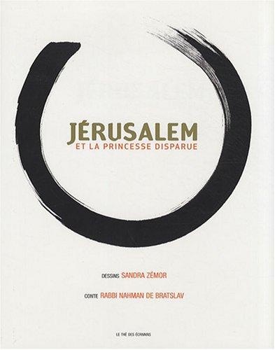 9782915265064: J�rusalem et la princesse disparue