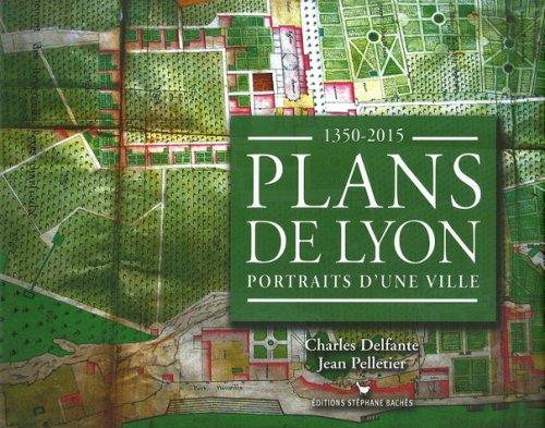 9782915266306: Plans de Lyon : Portraits d'une ville 1350-2015