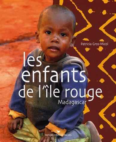 9782915266665: Les enfants de l'�le rouge : Madagascar