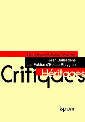 Fables d'Esope Phrygien de Jean Ballesdens: Jean Ballesdens