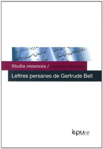 9782915271577: Lettres Persanes de Gertrude Bell