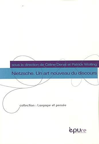 Nietzsche, un art nouveau du discours (LANGAGE