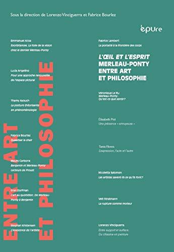 9782915271942: L'oeil et l'esprit : Maurice Merleau-Ponty entre art et philosophie