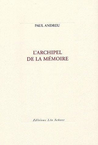 9782915280678: L'Archipel de la m�moire