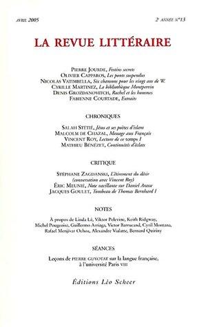 9782915280838: La Revue litt�raire, N� 13, Avril 2005 :
