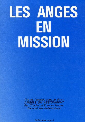 9782915284027: Les Anges en mission