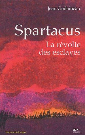 9782915286328: Spartacus : La révolte des esclaves