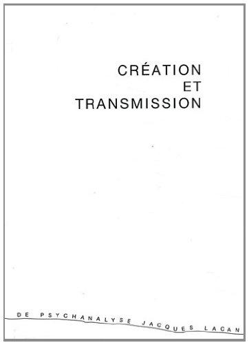 9782915304145: Création et transmission : 2e rencontre-exposition, 22 et 23 novembre 2008, théâtre Les Ateliers, Lyon