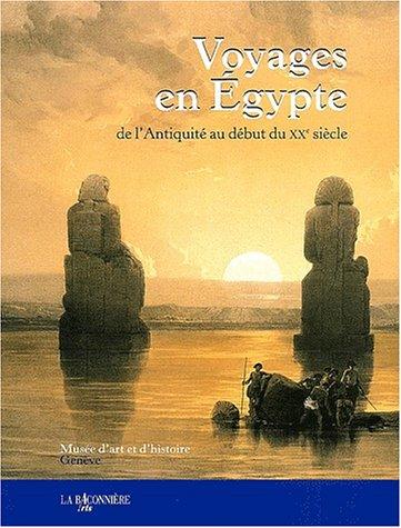 VOYAGES EN EGYPTE DE L ANTIQUITE AU DEBU: COLLECTIF