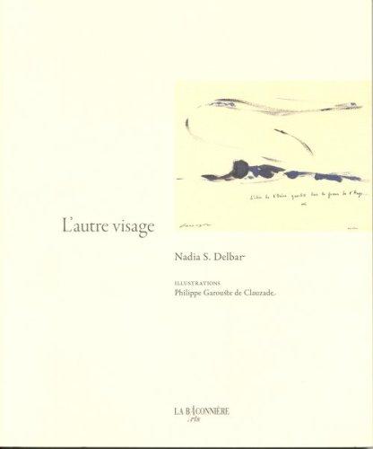 AUTRE VISAGE -L-: DELBAR NADIA