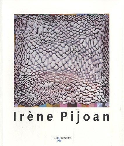 Irène Pijoan (1953-2004) : Rétrospective: Benoît Antille; Craig