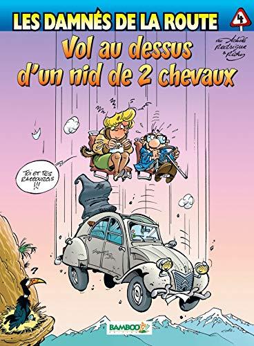 9782915309126: Les damnés de la route, Tome 4 (French Edition)