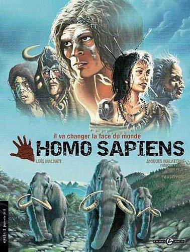 9782915309805: Homo Sapiens : Il va changer la face du monde