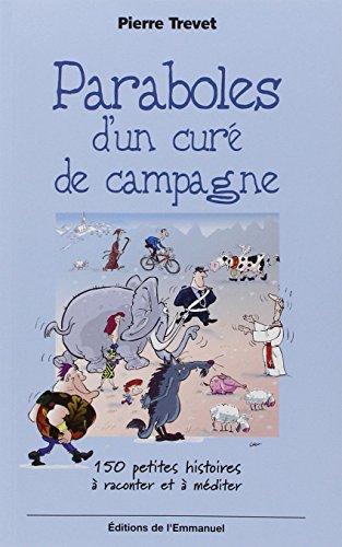 9782915313574: Paraboles d'un curé de campagne (French Edition)