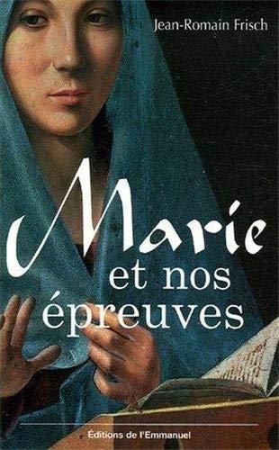 9782915313598: Marie et nos �preuves