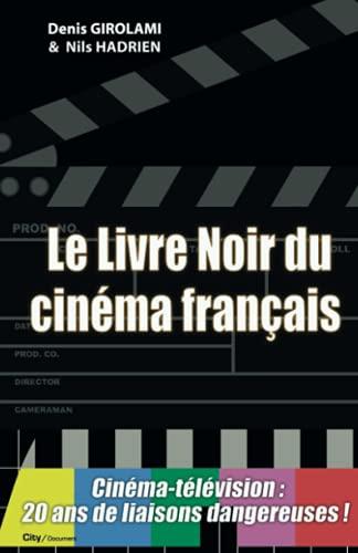 9782915320350: Le Livre Noir du Cinéma Français