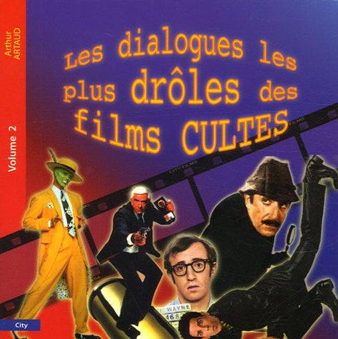 9782915320992: Les dialogues les plus dr�les des films cultes : Tome 2