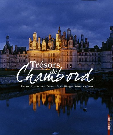 9782915322316: Trésors de Chambord