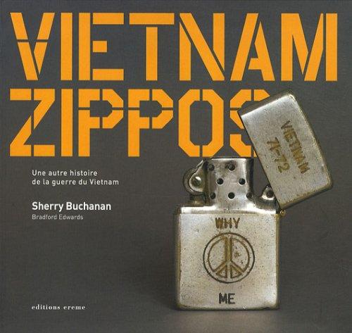 9782915337662: Vietnam zippos : Une autre histoire de la guerre du Vietnam
