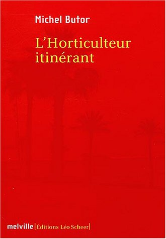 L'Horticulteur itinérant (French Edition)