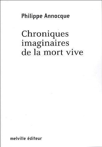 9782915341287: Chroniques imaginaires de la mort vive