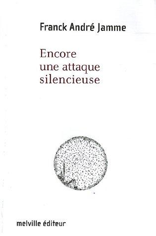 9782915341331: Encore une attaque silencieuse (French Edition)