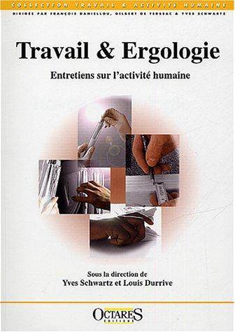"""9782915346015: """"travail & ergologie ; entretiens sur l'activité humaine"""""""