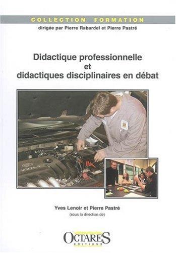 9782915346558: Didactique professionnelle et didactiques disciplinaires en débat