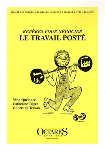 9782915346602: Reperes pour negocier le travail poste (French Edition)