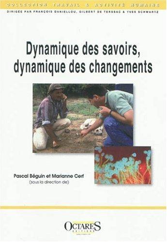 9782915346725: Dynamique des savoirs, dynamique des changements