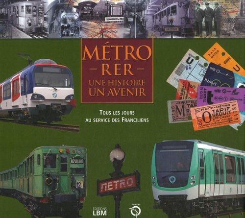 9782915347524: Métro - RER : Une histoire, un avenir