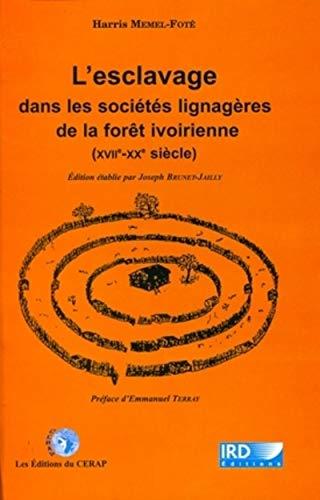 esclavage dans societes lignageres de la foret ivoirienne (xvii-xx siecle): Ird