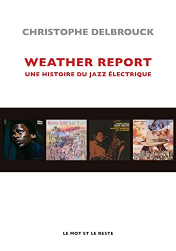 9782915378498: Weather Report (French Edition)