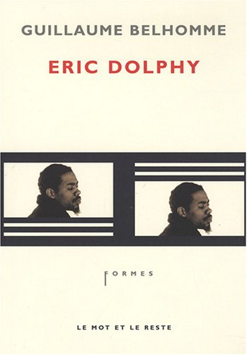 9782915378535: Eric Dolphy (French Edition)