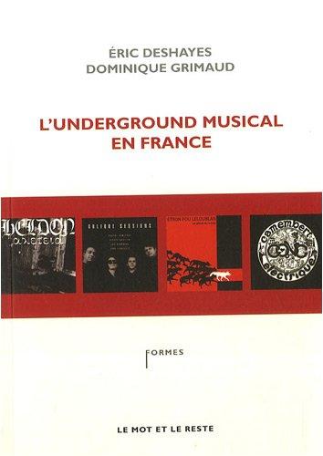 9782915378740: l'underground musical en France