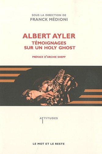 9782915378887: Albert Ayler