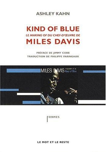 9782915378924: Kind of blue : Le making-of du chef-d'oeuvre de Miles Davis