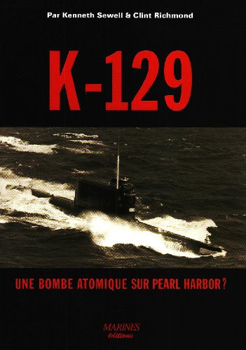 9782915379488: K-129 (French Edition)