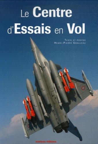 9782915379563: Le Centre d'Essais en Vol