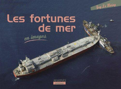 Les fortunes de mer (En Images): Guy Le Moing