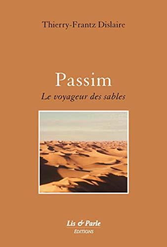 9782915387032: Passim : Le voyageur des sables