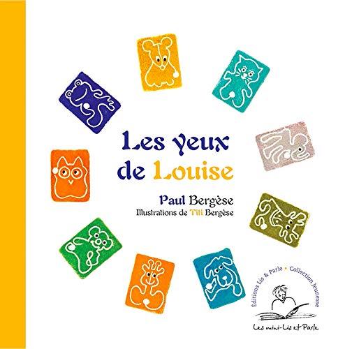 9782915387100: Les Yeux de Louise