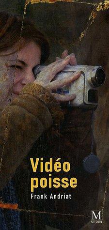 9782915394580: Vidéo poisse