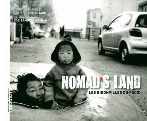 9782915397352: Nomad's land : Les bidonvilles du froid