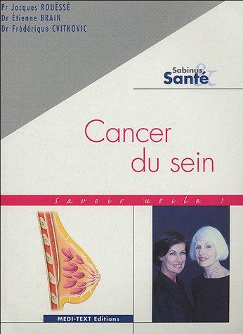 9782915400021: Cancer du sein : Savoir utile !